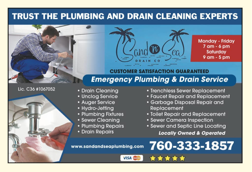 Drain cleaning and plumbing experts in Palm Springs, Cathedral city, Palm Desert, Desert Hot Springs, La Quinta, Indian Wells, Thousand Palms, Bermuda Dunes, Indio, and the surrounding Coachella Valley